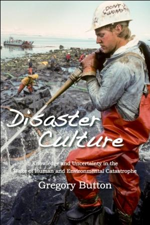 DISASTER CULTURE by Gregory Button