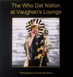 Who Dat Nation at Vaughans Lounge: Photos by David Rae Morris