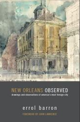 New Orleans Observed by Errol Barron