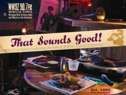 That Sounds Good - A Coobook Celebrating 30 Years of WWOZ