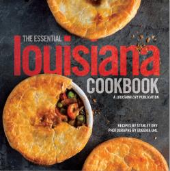 Louisiana Life's THE ESSENTIAL LOUISIANA COOKBOOK